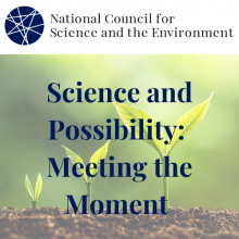 Science and Possibility: Meeting the Moment