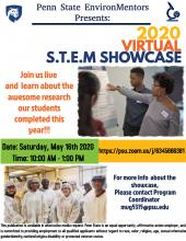Flyer about the 2020 Virtual S.T.E.M. Showcase for Penn State EnvironMentors